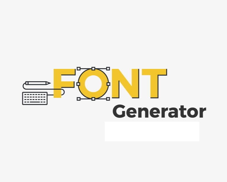 Look for the Font Generator You need